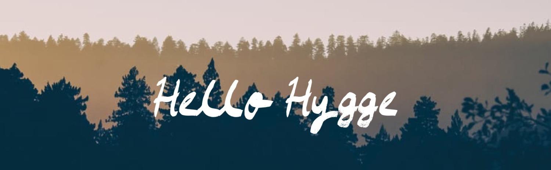 Hello Hygge